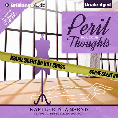 Peril for Your Thoughts Audiobook, by Kari Lee Townsend