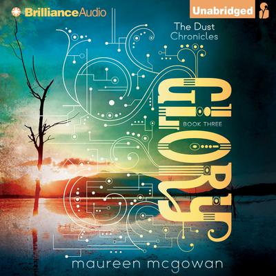 Glory Audiobook, by Maureen McGowan