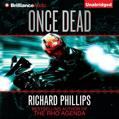 Once Dead: A Rho Agenda Prequel Audiobook, by Richard Phillips