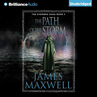 The Path of the Storm Audiobook, by James Maxwell