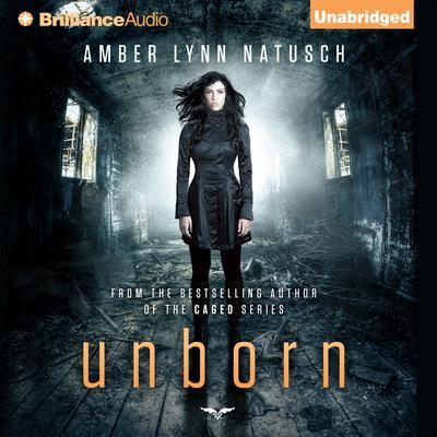 Unborn Audiobook, by Amber Lynn Natusch