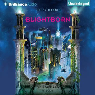 Blightborn Audiobook, by Chuck Wendig
