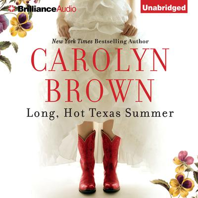 Long, Hot Texas Summer Audiobook, by Carolyn Brown