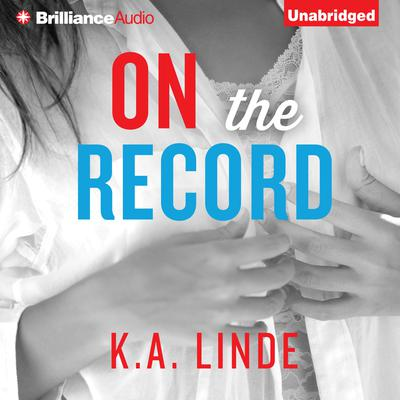 On the Record Audiobook, by K. A. Linde