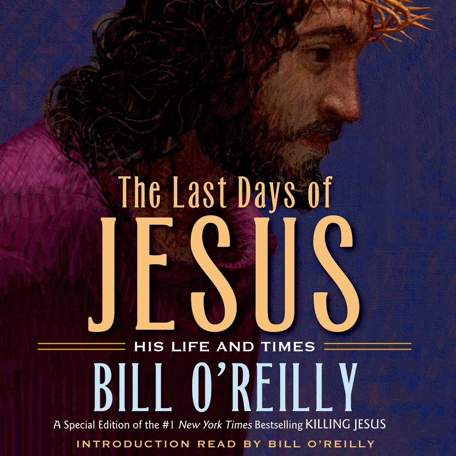 Printable The Last Days of Jesus: His Life and Times Audiobook Cover Art