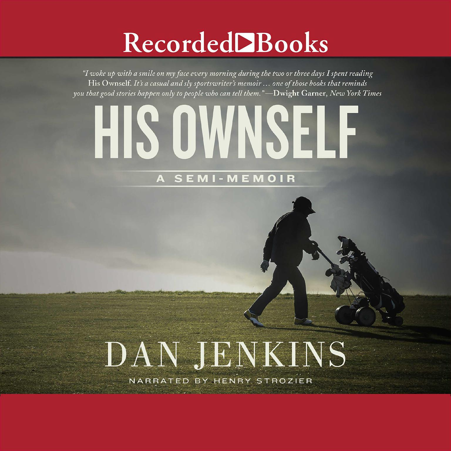 Printable His Ownself: A Semi-Memoir Audiobook Cover Art