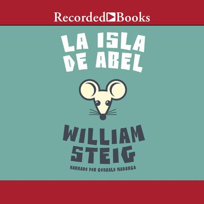 La Isla de Abel Audiobook, by William Steig