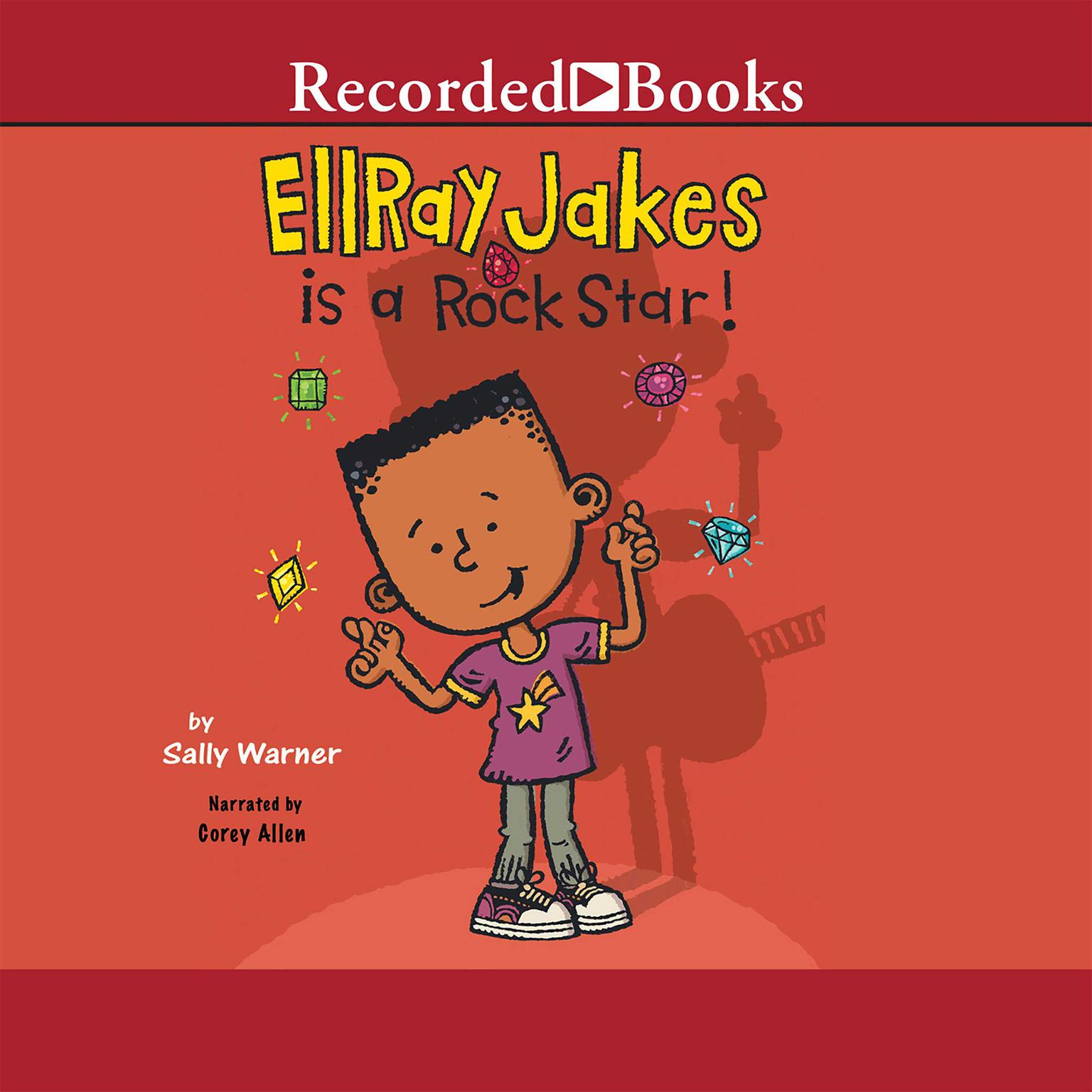 Printable EllRay Jakes Is a Rock Star Audiobook Cover Art