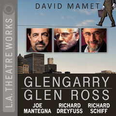 Glengarry Glen Ross Audiobook, by David Mamet