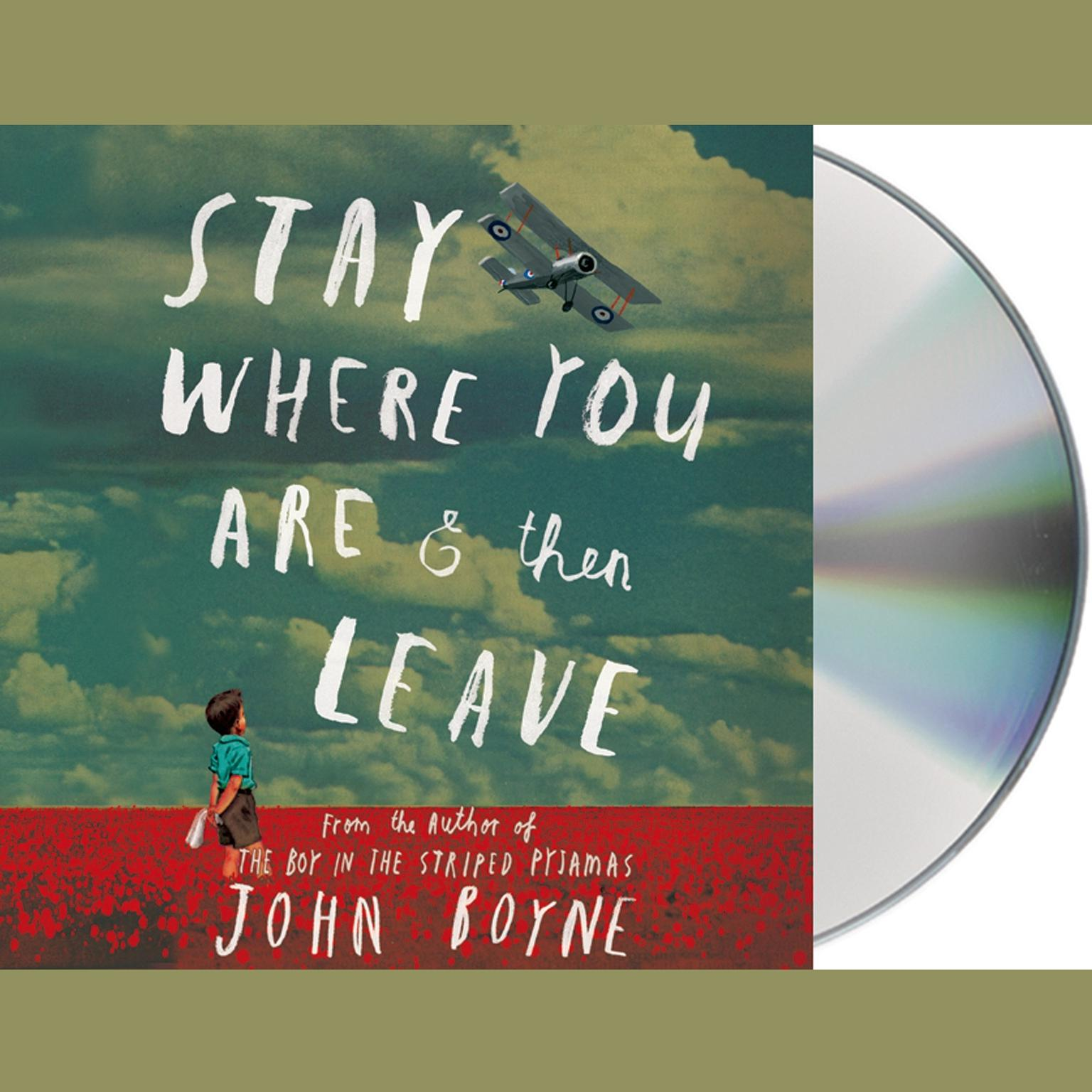 Printable Stay Where You Are and Then Leave Audiobook Cover Art