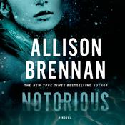 Notorious Audiobook, by Allison Brennan
