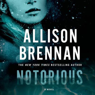 Notorious Audiobook, by Allison Brennan