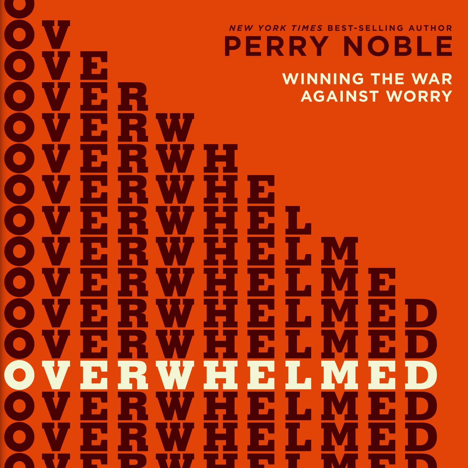 Printable Overwhelmed: Winning the War against Worry Audiobook Cover Art
