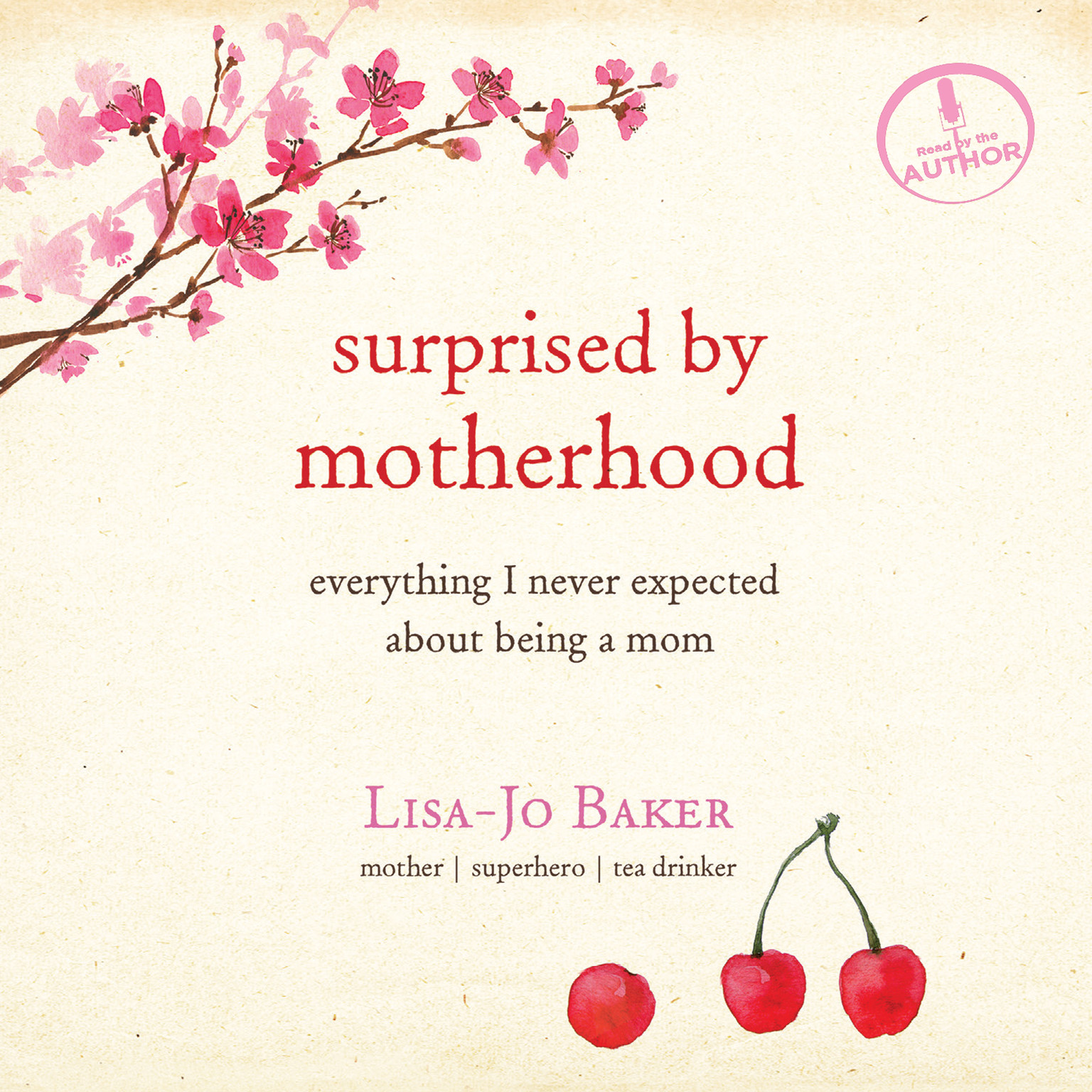 Printable Surprised by Motherhood: Everything I Never Expected about Being a Mom Audiobook Cover Art
