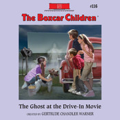 The Ghost at the Drive-In Movie, by Gertrude Chandler Warner