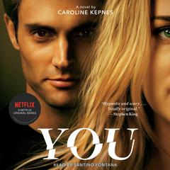 You: A Novel Audiobook, by Caroline Kepnes