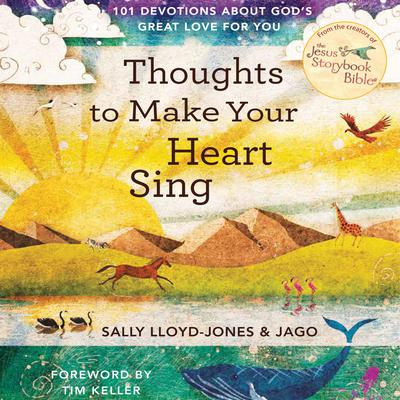 Thoughts to Make Your Heart Sing Audiobook, by Sally Lloyd-Jones
