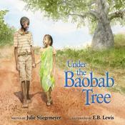 Under the Baobab Tree Audiobook, by Julie Stiegemeyer