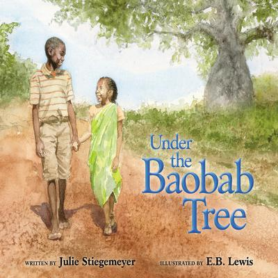 Under the Baobab Tree Audiobook, by Julie Stiegemeyer
