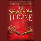 The Shadow Throne, by Jennifer A. Nielsen