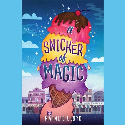 A Snicker of Magic Audiobook, by Natalie Lloyd