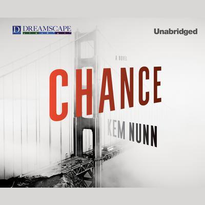 Chance Audiobook, by Kem Nunn