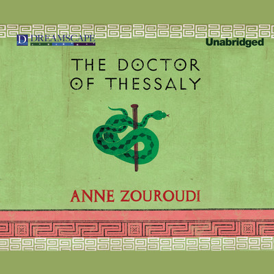 The Doctor of Thessaly: A Seven Deadly Sins Mystery Audiobook, by Anne Zouroudi