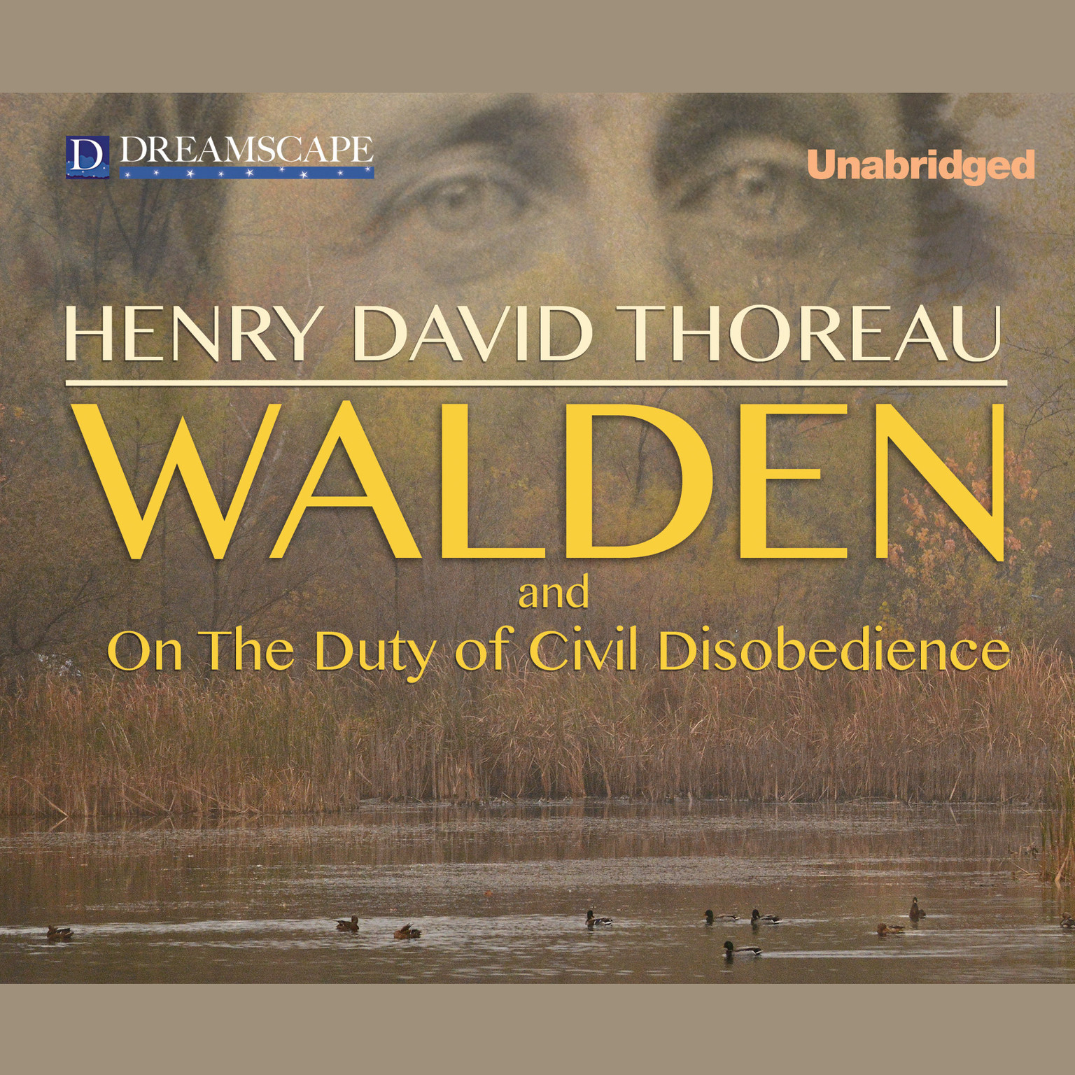 hear walden and on the duty of civil disobedience audiobook by walden and on the duty of civil disobedience by henry david thoreau