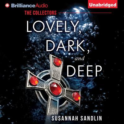 Lovely, Dark, and Deep Audiobook, by Susannah Sandlin