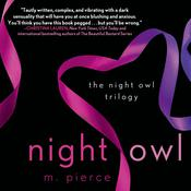 Night Owl: The Night Owl Trilogy Audiobook, by M. Pierce