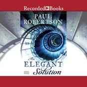 An Elegant Solution, by Paul Robertson
