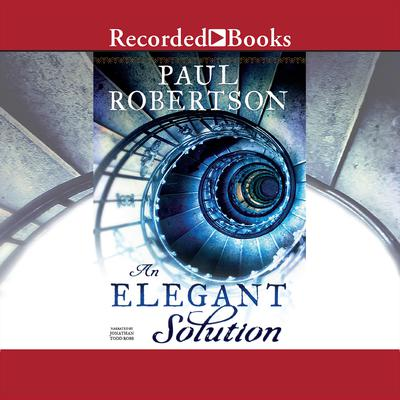 An Elegant Solution Audiobook, by Paul Robertson