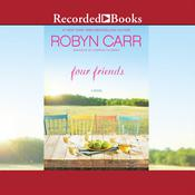 Four Friends, by Robyn Carr