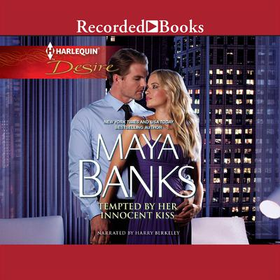 Tempted by Her Innocent Kiss Audiobook, by Maya Banks