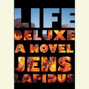 Life Deluxe: A Novel Audiobook, by Jens Lapidus