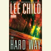 The Hard Way: A Jack Reacher Novel Audiobook, by Lee Child