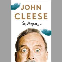So, Anyway... Audiobook, by John Cleese