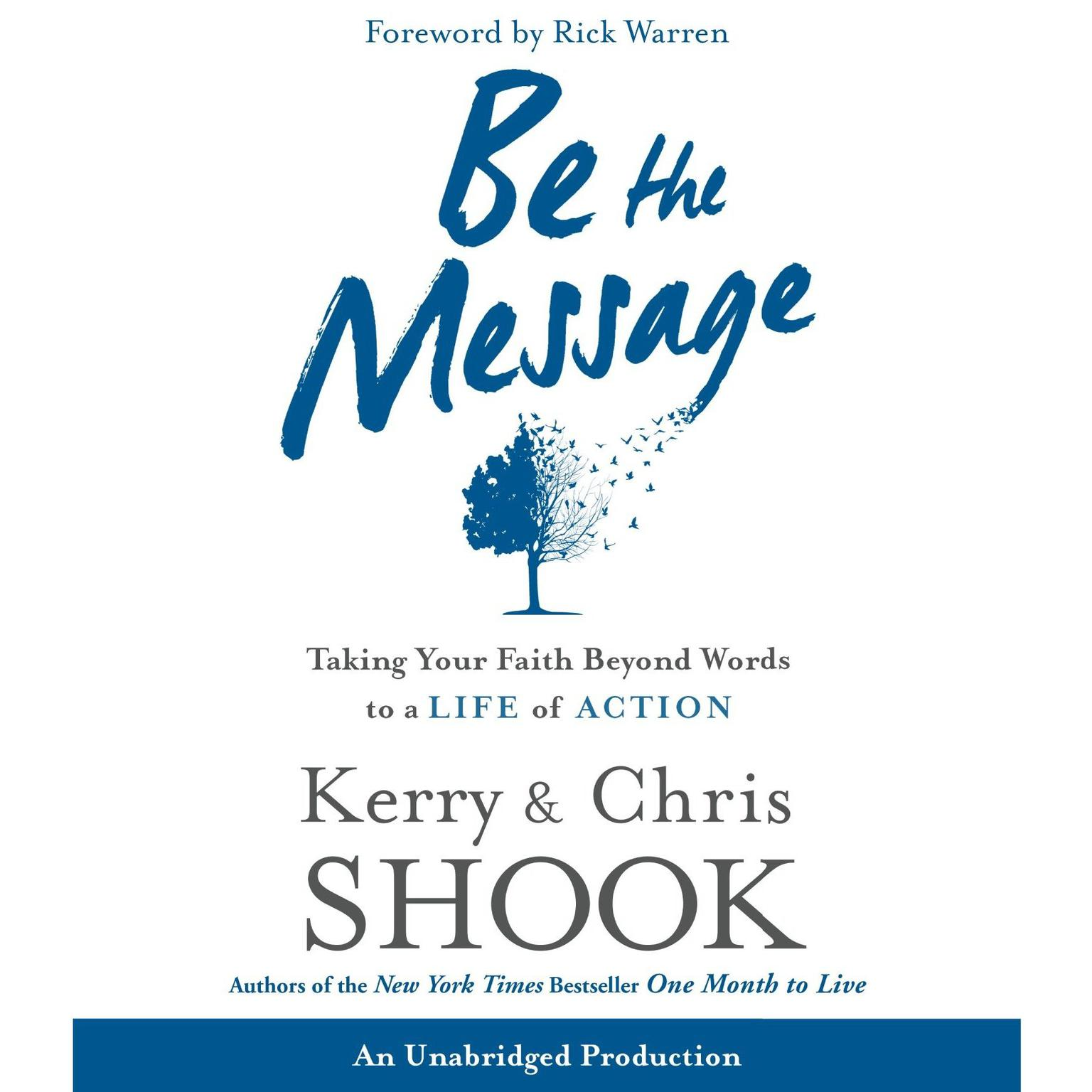 Printable Be the Message: Taking Your Faith Beyond Words to a Life of Action Audiobook Cover Art