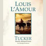 Tucker Audiobook, by Louis L'Amour, Louis L'Amour