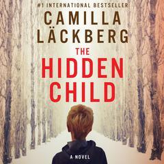 The Hidden Child Audiobook, by Camilla Läckberg