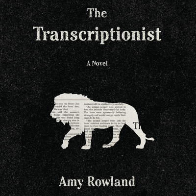 The Transcriptionist Audiobook, by Amy Rowland
