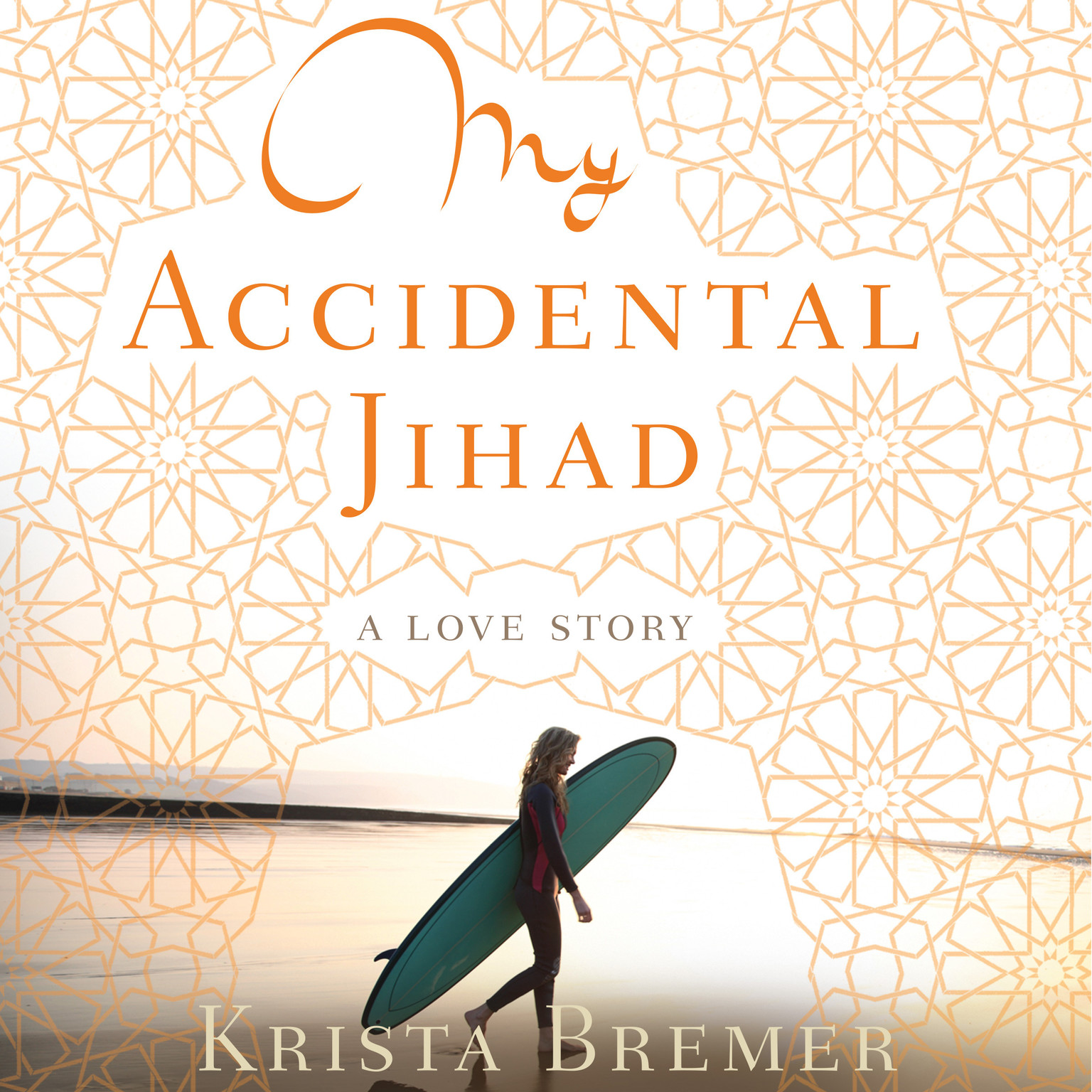 Printable My Accidental Jihad: A Love Story Audiobook Cover Art