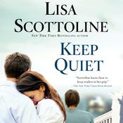 Keep Quiet Audiobook, by Lisa Scottoline