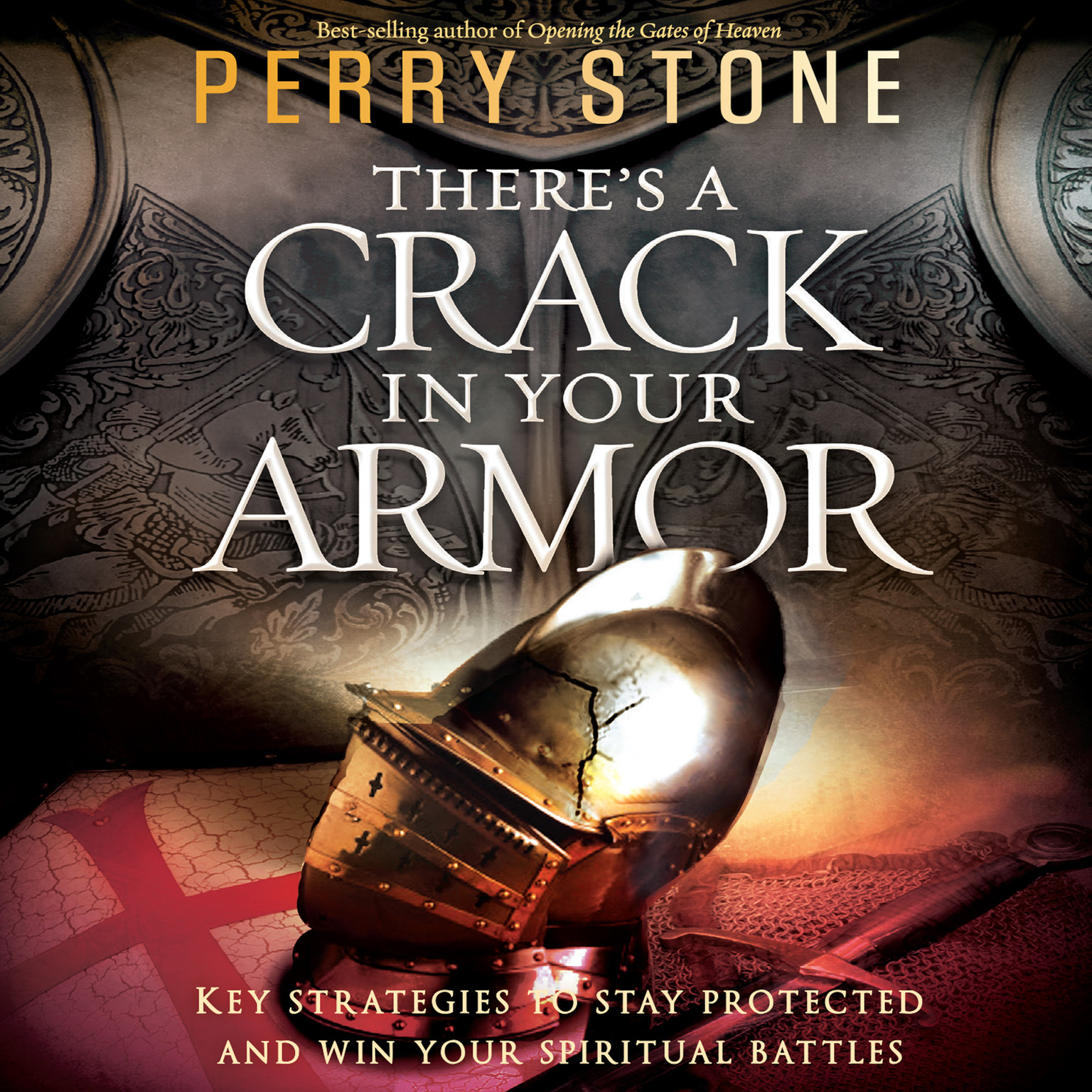 Printable There's a Crack in Your Armor: Key Strategies to Stay Protected and Win Your Spiritual Battles Audiobook Cover Art