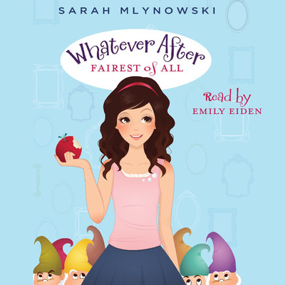 Fairest of All Audiobook, by Sarah Mlynowski