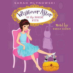 If the Shoe Fits Audiobook, by Sarah Mlynowski