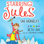 Starring Jules (As Herself), by Beth Ain
