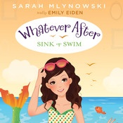 Sink or Swim, by Sarah Mlynowski