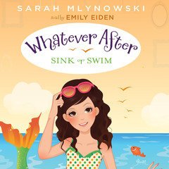 Sink or Swim Audiobook, by Sarah Mlynowski