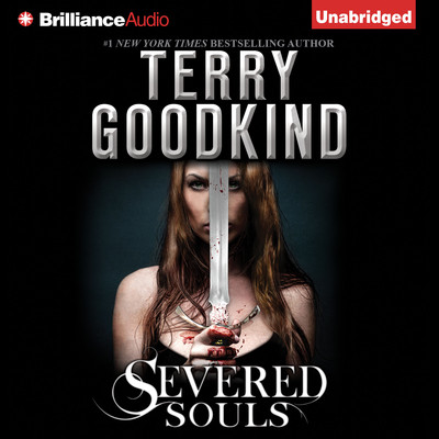 Severed Souls Audiobook, by Terry Goodkind